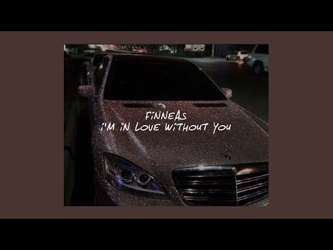 I'M IN LOVE WITHOUT YOU // FINNEAS (LYRICS)