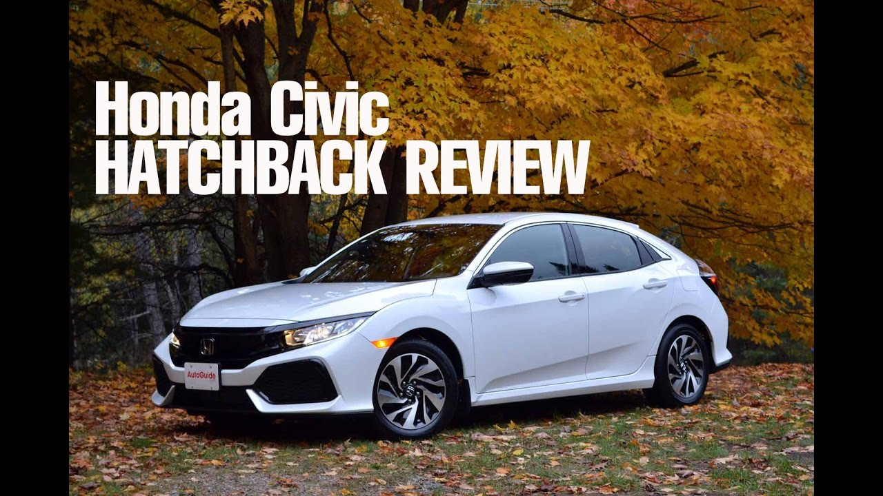 2017 honda civic hatchback review youtube. Black Bedroom Furniture Sets. Home Design Ideas