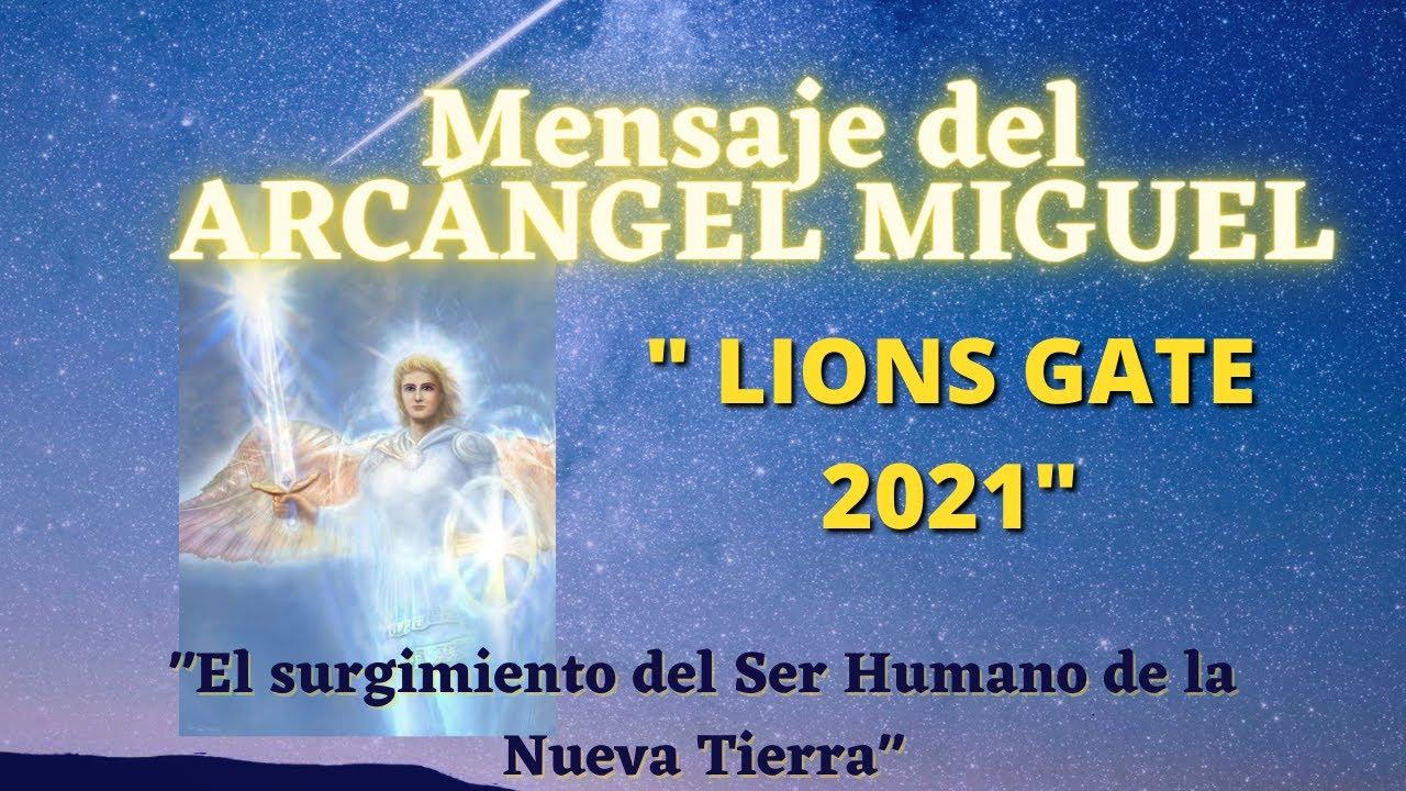 """""""PORTAL DE LOS LEONES 2021"""" Mensaje del ARCÁNGEL MIGUEL, """"El Ser Humano de la Nueva Tierra"""""""