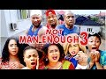 2017 Latest Nigerian Nollywood Movies Not Man Enough 3