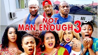 Video 2017 Latest Nigerian Nollywood Movies - Not Man Enough 3 download MP3, 3GP, MP4, WEBM, AVI, FLV Juni 2017