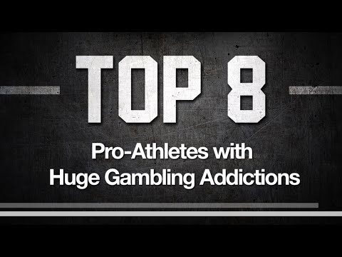 8 Pro Athletes with Crazy Gambling Addictions