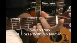 How To Play HORSE WITH  NO NAME America With 2 Chords On Acoustic Guitar Lesson
