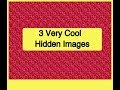 3 Hidden Images - Do you have the magic eye?