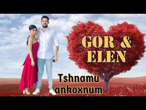 Tshnamu Ankoxnum - Gor \u0026 Elen / Тшнаму Анкохнум / Tshnamu Ankoghnum