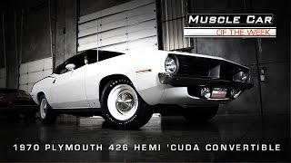 Muscle Car Of The Week Video #64: 1970 Plymouth 426 Hemi 'Cuda Convertible