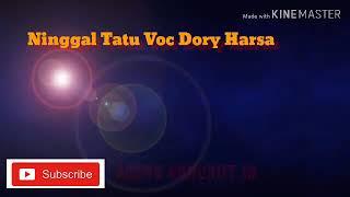 Ninggal Tatu yang lagi viral Voc Dory Harsa #koplo #musik #kendang