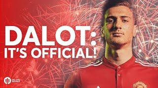 OFFICIAL: DALOT SIGNS FOR MANCHESTER UNITED!