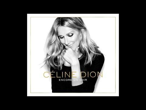 Celine Dion - Encore un soir [Full Album]