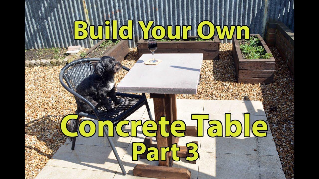 Build a Concrete Patio Table Part 3 - YouTube
