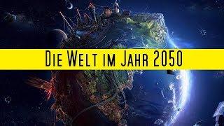DAS passiert bis zum Jahr 2050!