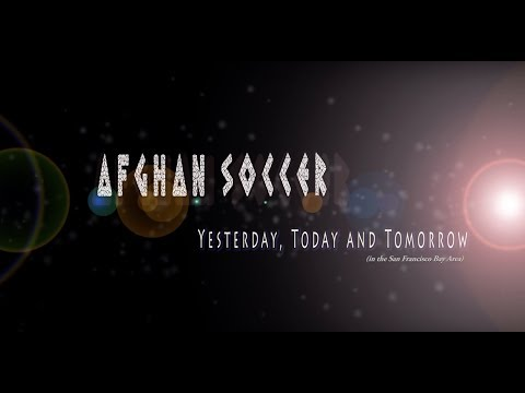 """A song from the documentary """"Afghan Soccer, Yesterday, Today and Tomorrow"""""""