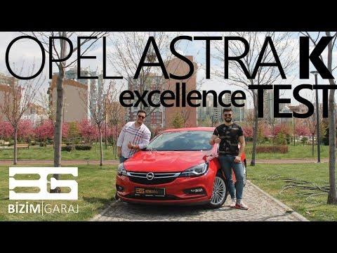 Opel Astra K 1.6 CDTI Excellence - İnternetteki En Detaylı Test