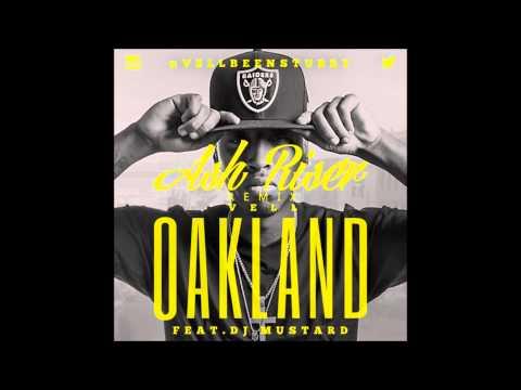 Vell - OAKLAND (feat. Dj Mustard) [Ash Riser Trap Remix]
