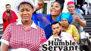 THE HUMBLE SERVANT THE FINAL BATTLE -  2019 Movie ll New Movie ll Latest Nigerian Nollywood Movie