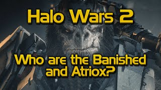 Who are the Banished and who is Atriox?