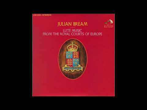 Julian Bream - Lute Music From the Royal Courts of Europe (FULL ALBUM 1967)