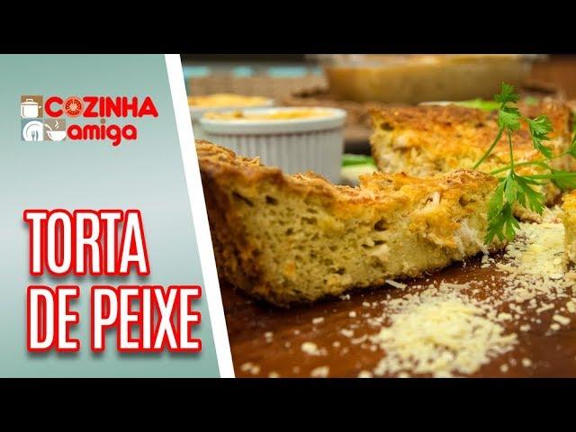 Torta Salgada de Peixe - Patrícia Gonçalves | Cozinha Amiga (06/03/19)