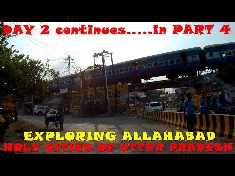 HOLY CITIES OF UTTAR PRADESH PART 4 (EXPLORING ALLAHABAD)