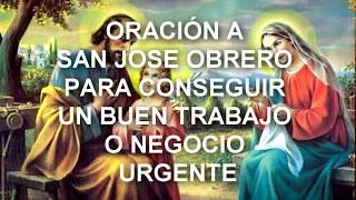 ORACIÓN A SAN JOSÉ OBRERO PARA CONSEGUIR UN BUEN TRABAJO O NEGOCIO URGENTE