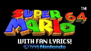 Super Mario 64 WITH FAN LYRICS - brentalfloss