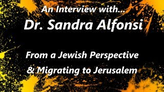 Interview with Dr Sandra Alfonsi - a Jewish Perspective