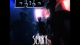 – Scary Feat. Cyhi The Prince 2017