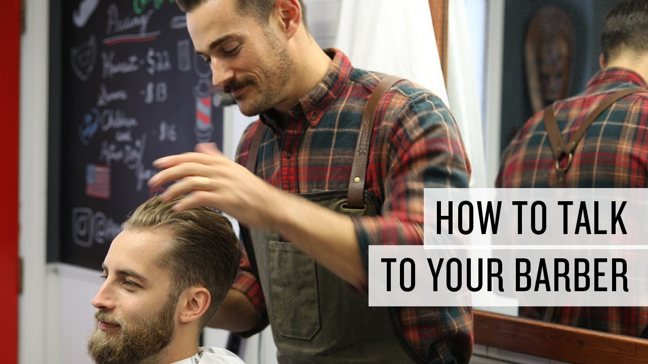Watch How to Talk to Your Barber or Stylist video