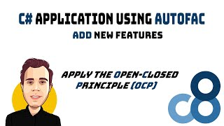C# Application using Autofac - Add new Features
