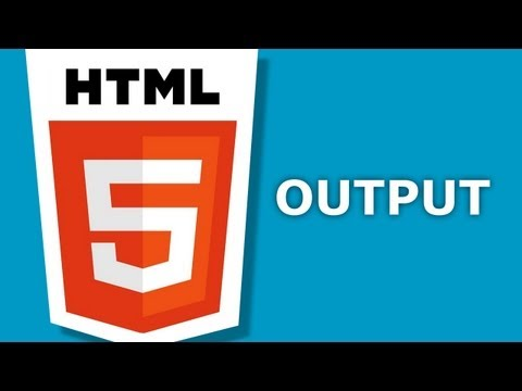 HTML5 - Output