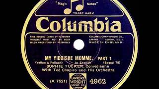1928 HITS ARCHIVE: My Yiddishe Momme (Parts 1 & 2) - Sophie Tucker