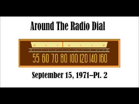 AROUND THE RADIO DIAL–SEPT. 15, 1971–PT. 2