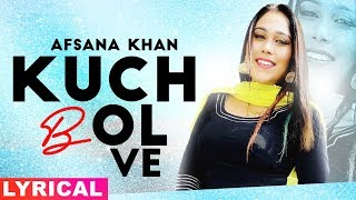 kuch-bol-ve-al-afsana-khan-sargun-mehta-binnu-dhillon-new-punjabi-songs-2019