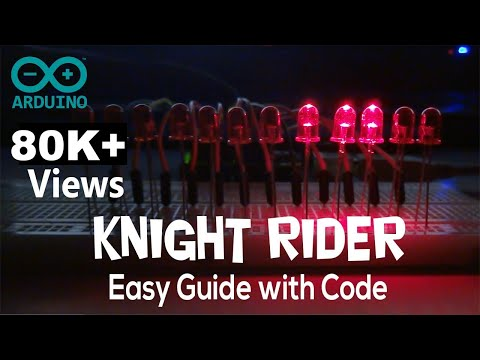 Arduino Knight Rider Example With Code (Most Viewed)
