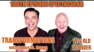 James St. James and Raven: Transformations 100th Episode