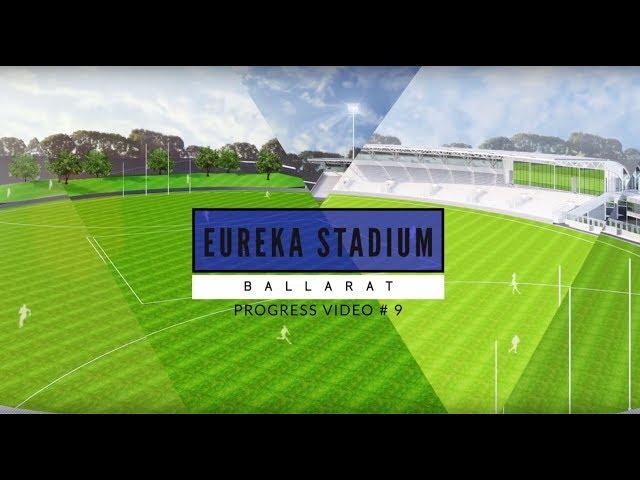 Eureka Stadium Update 09
