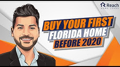 Buy Your First Florida Home Before 2020