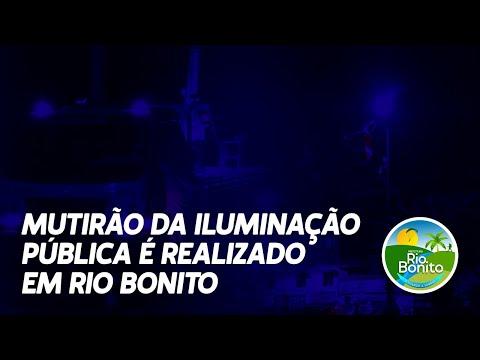 Mutirão de Iluminação Pública é realizado em Rio Bonito
