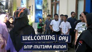Welcoming Day SMP Mutiara Bunda - Rabu 17 Juli 2019