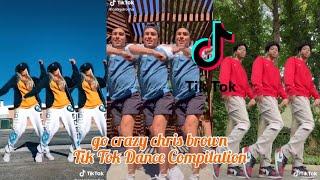 Go Crazy chris brown Tik Tok Dance Compilation