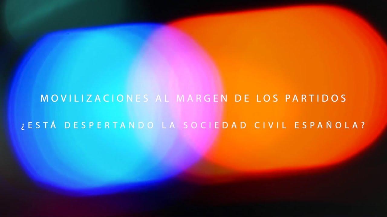 ????DEBATES ABIERTOS #4 ????????Movilizaciones apartidistas en España ¿Está despertando la sociedad
