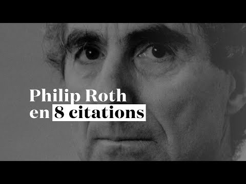 Philip Roth en 8 citations