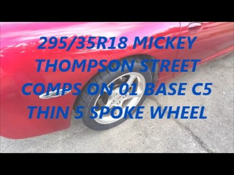MICKEY THOMPSON STREET COMPS ON C5 BASE WHEELS