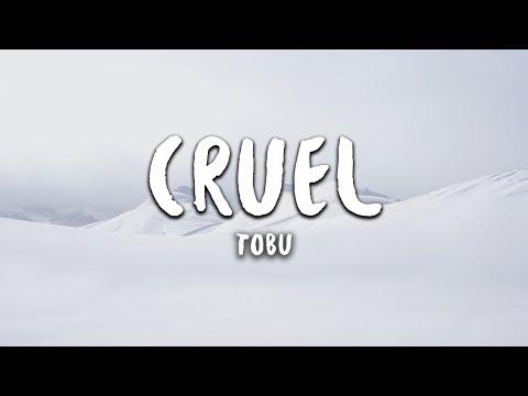 Tobu - Cruel (Lyrics)