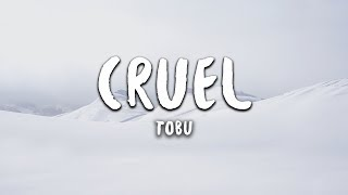 Download lagu Tobu Cruel