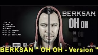 Berksan - Oh Oh (Version)