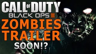 Black Ops 3 Zombies Reveal Trailer Date!? Official 2015 Hints!