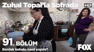 Bardak kebabı nasıl yapılır? Zuhal Topal'la Sofrada 91. Bölüm