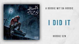 A Boogie wit da Hoodie - I Did It Hoodie SZN