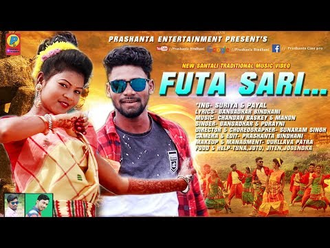 New Santali Traditional Song FUTA SARI Full Video 2019
